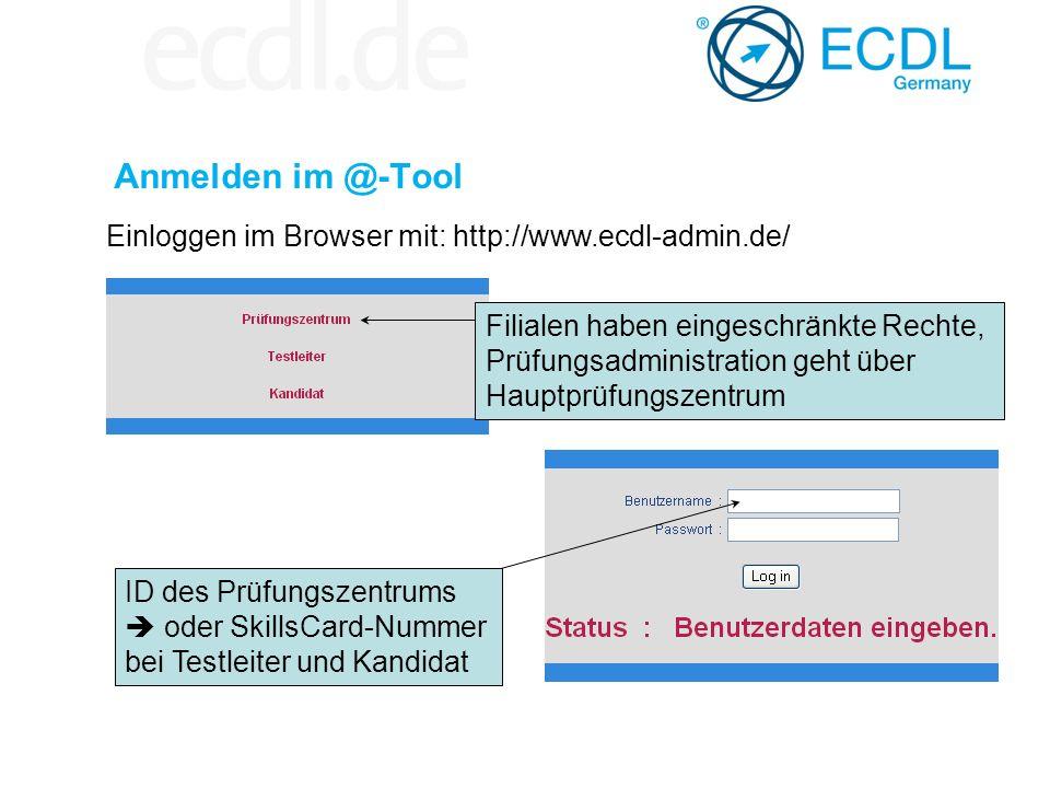Anmelden im @-Tool Einloggen im Browser mit: http://www.ecdl-admin.de/