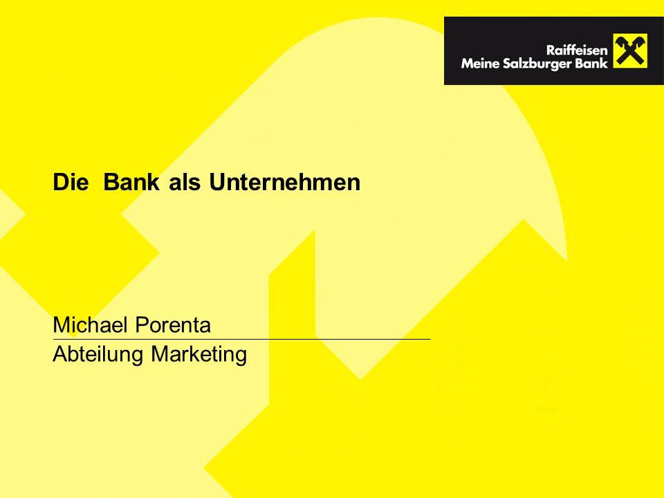 Die Bank als Unternehmen