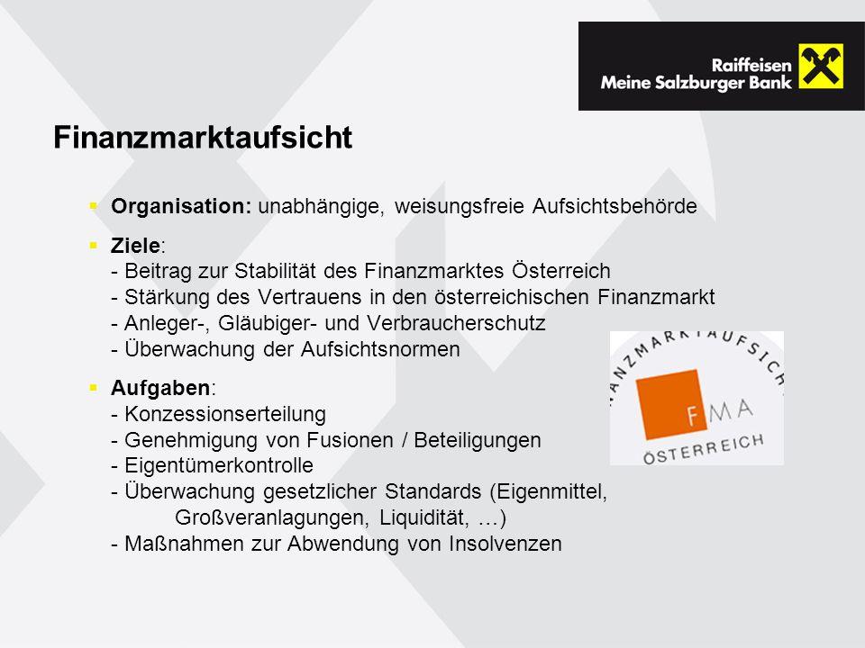 Finanzmarktaufsicht Organisation: unabhängige, weisungsfreie Aufsichtsbehörde.