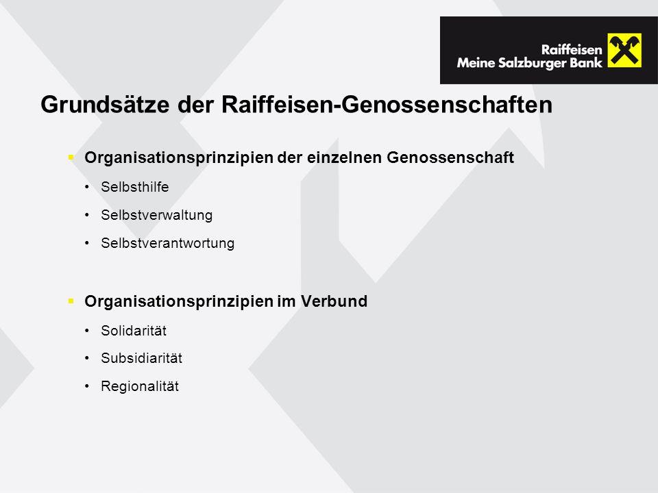 Grundsätze der Raiffeisen-Genossenschaften