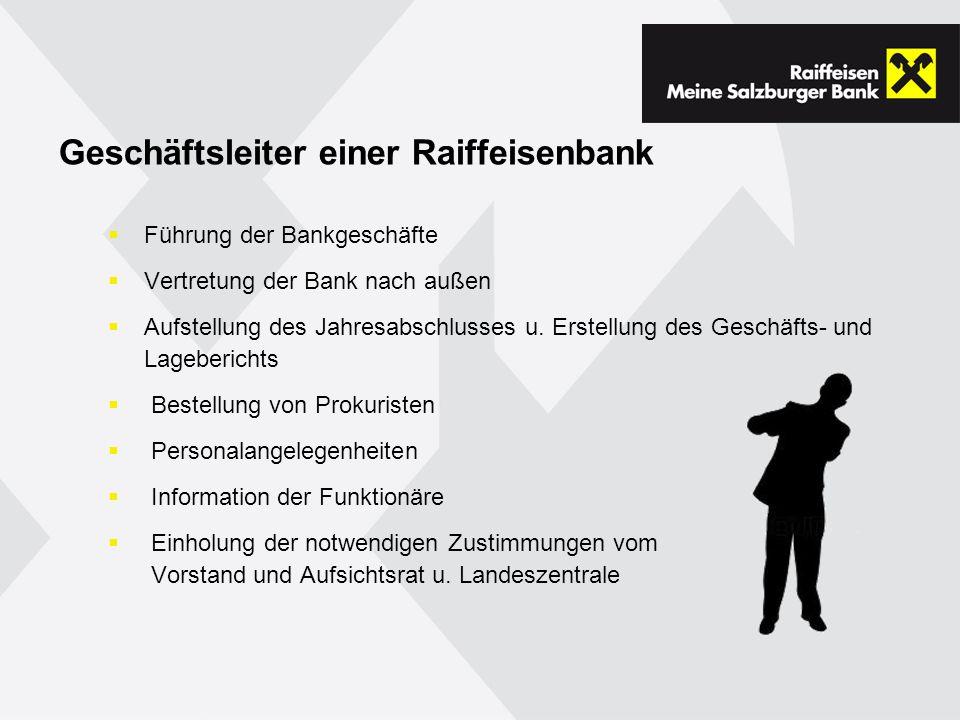 Geschäftsleiter einer Raiffeisenbank