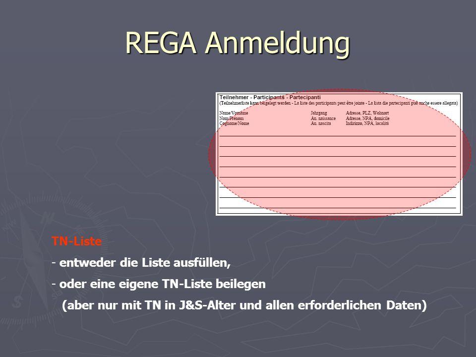 REGA Anmeldung TN-Liste entweder die Liste ausfüllen,