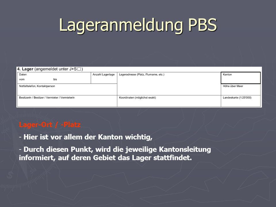 Lageranmeldung PBS Lager-Ort / -Platz