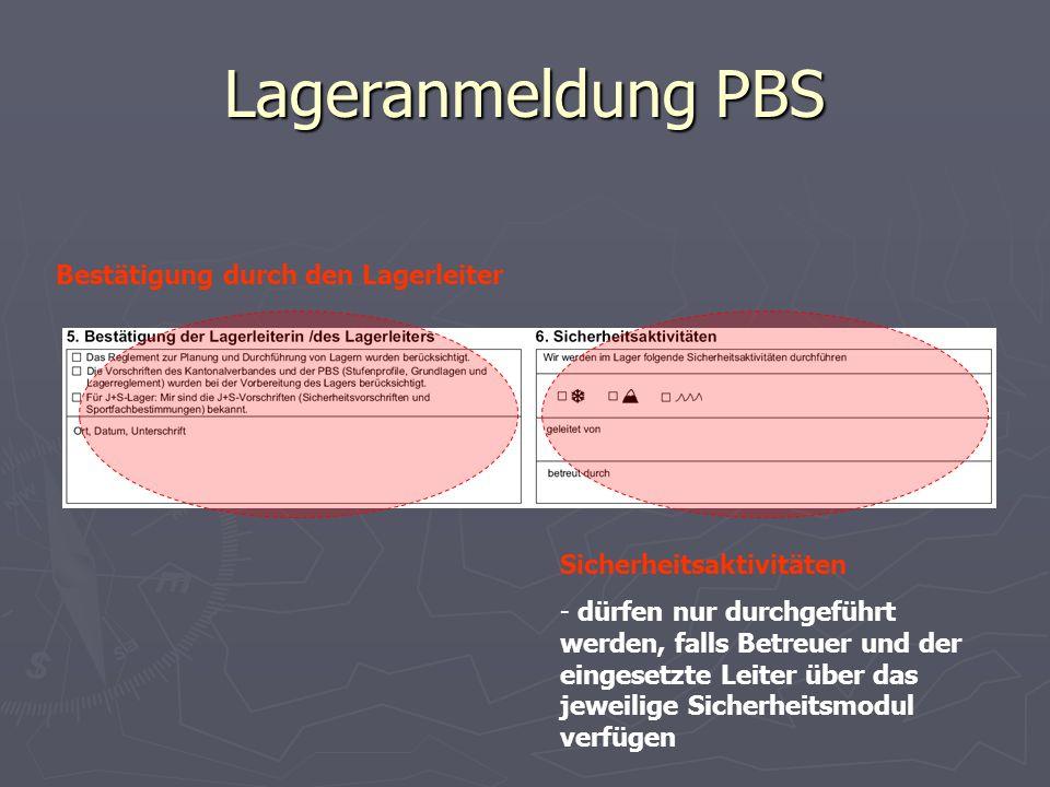 Lageranmeldung PBS Bestätigung durch den Lagerleiter