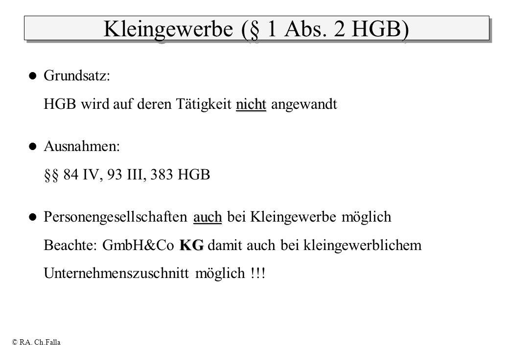 Kleingewerbe (§ 1 Abs. 2 HGB)