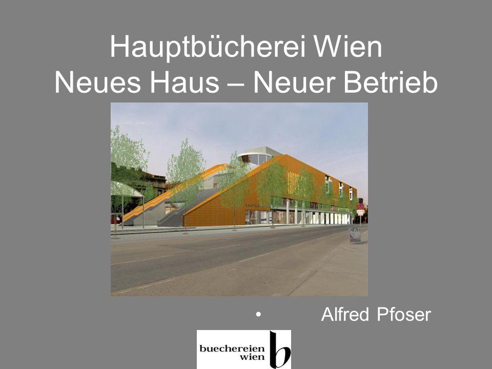 Hauptbücherei Wien Neues Haus – Neuer Betrieb