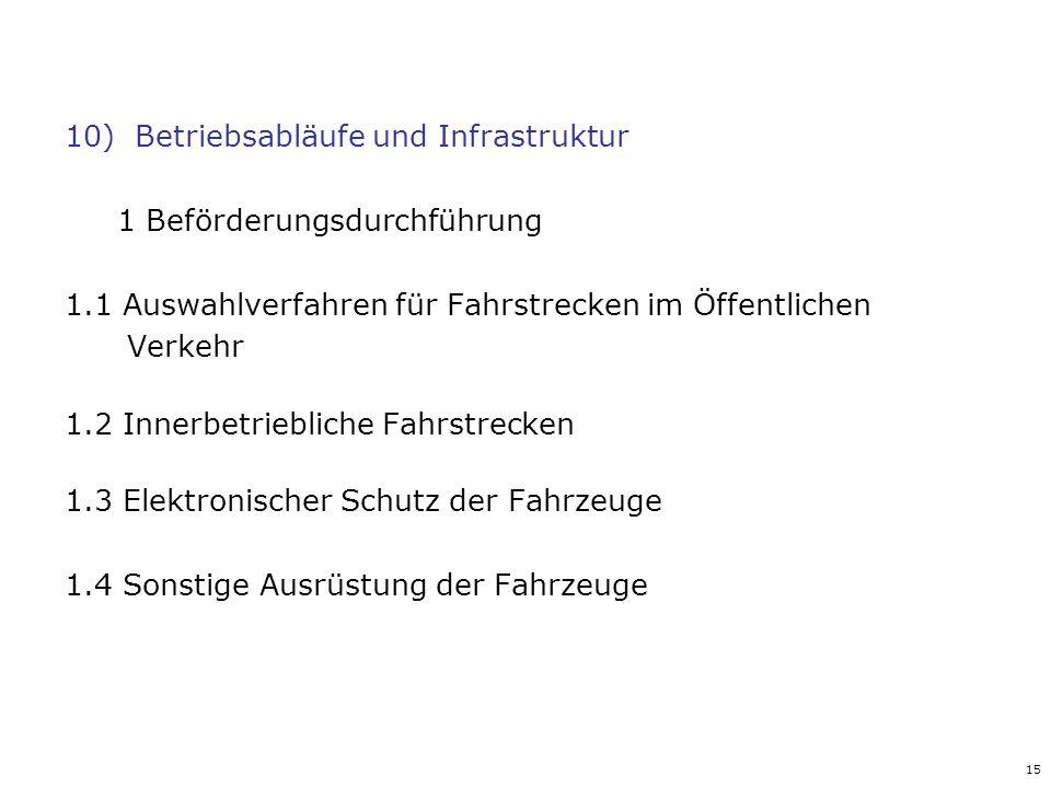 10) Betriebsabläufe und Infrastruktur