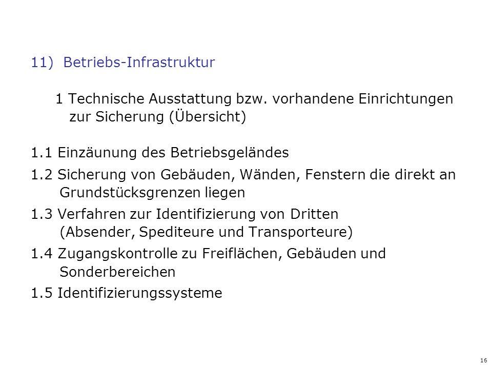 11) Betriebs-Infrastruktur