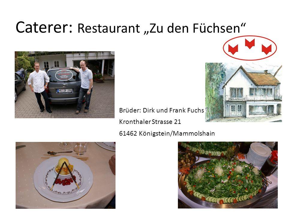 """Caterer: Restaurant """"Zu den Füchsen"""
