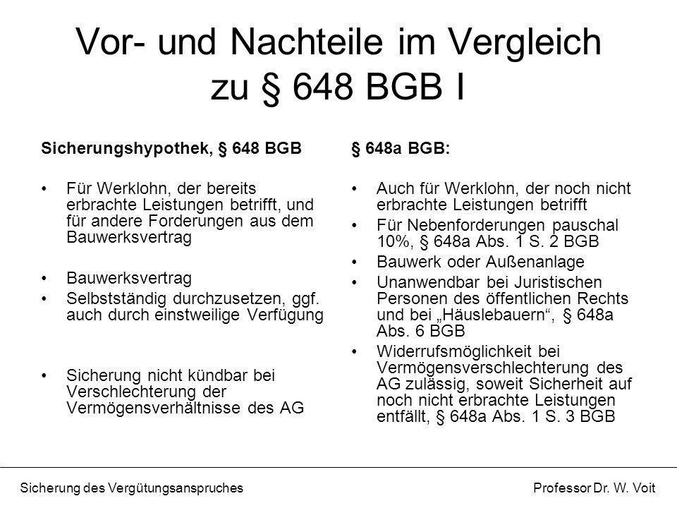 Vor- und Nachteile im Vergleich zu § 648 BGB I