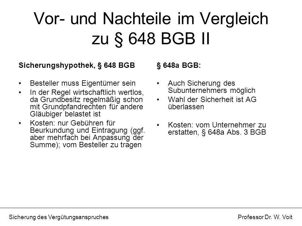 Vor- und Nachteile im Vergleich zu § 648 BGB II