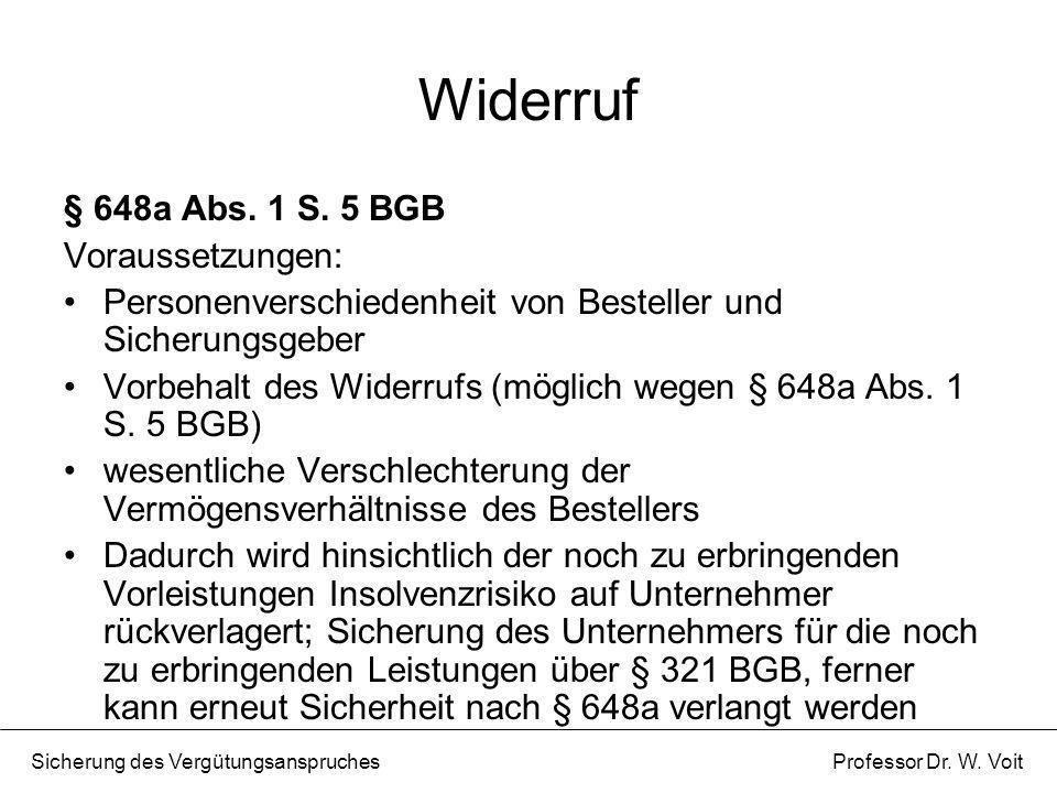 Widerruf § 648a Abs. 1 S. 5 BGB Voraussetzungen: