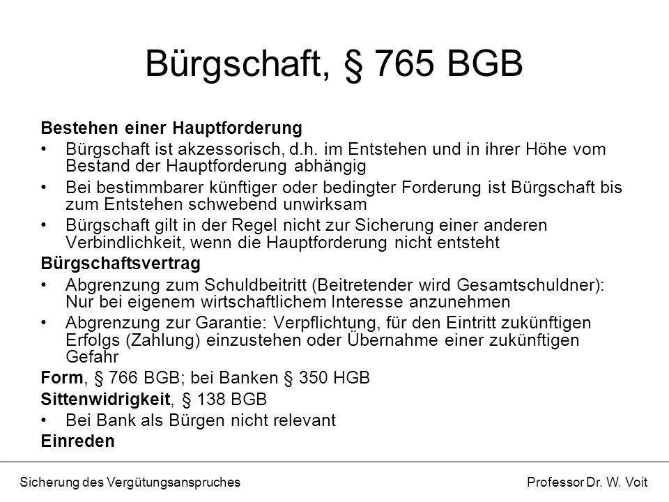 Bürgschaft, § 765 BGB Bestehen einer Hauptforderung