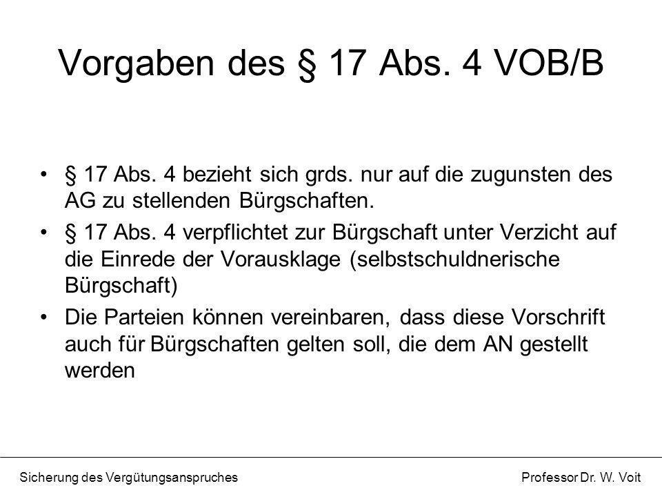 Vorgaben des § 17 Abs. 4 VOB/B