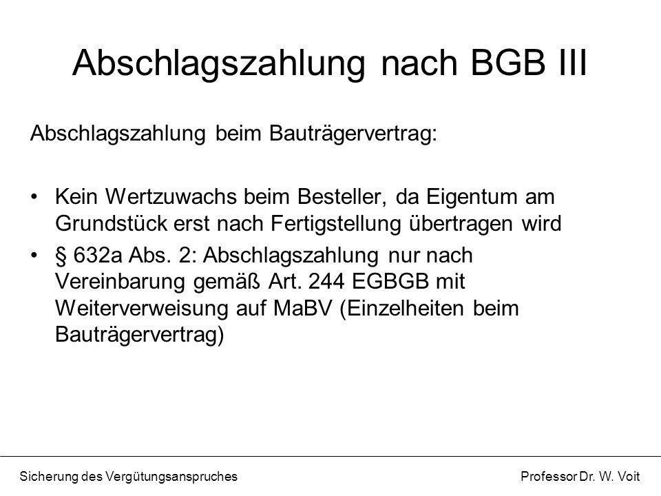 Abschlagszahlung nach BGB III