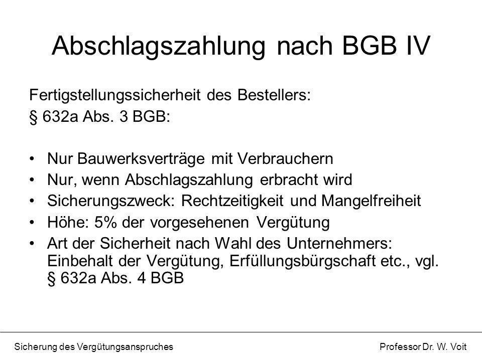 Abschlagszahlung nach BGB IV
