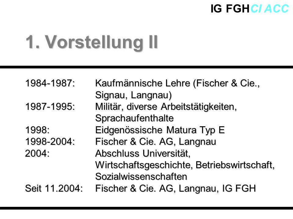 1. Vorstellung II 1984-1987: Kaufmännische Lehre (Fischer & Cie., Signau, Langnau)