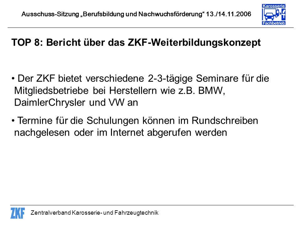 TOP 8: Bericht über das ZKF-Weiterbildungskonzept