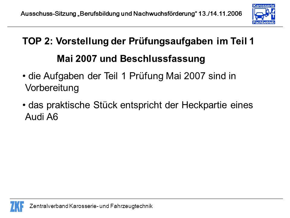 TOP 2: Vorstellung der Prüfungsaufgaben im Teil 1