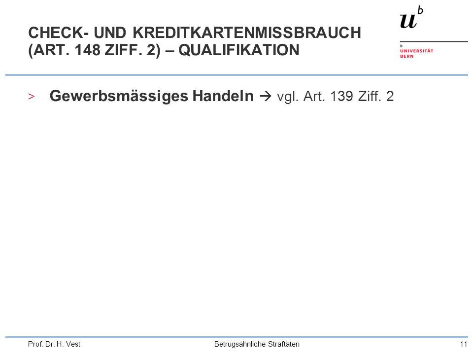 CHECK- UND KREDITKARTENMISSBRAUCH (ART. 148 ZIFF. 2) – QUALIFIKATION