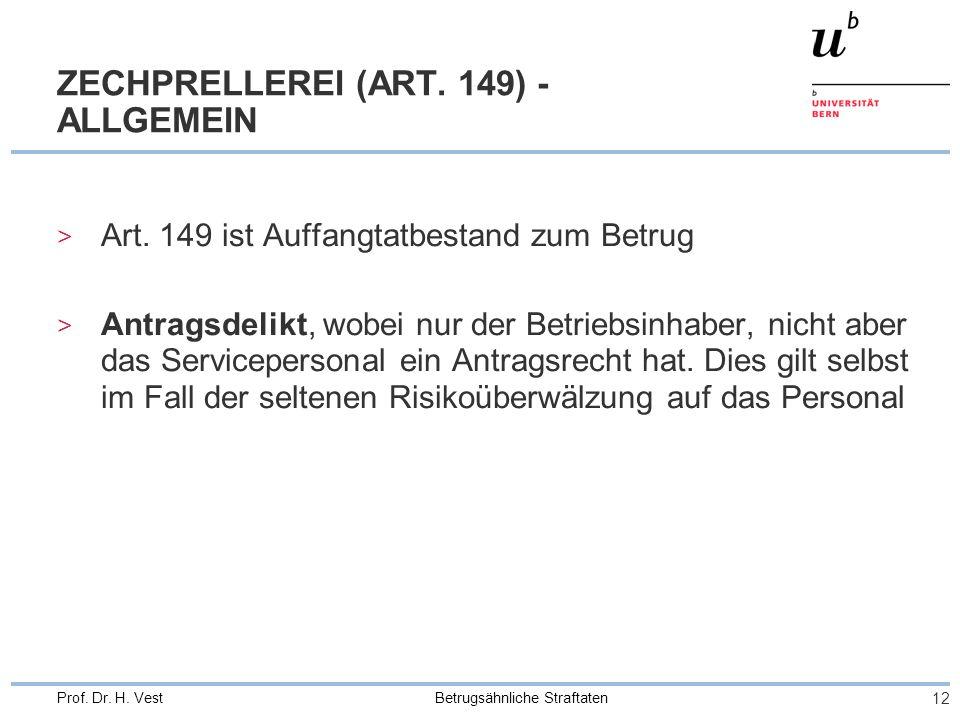 ZECHPRELLEREI (ART. 149) - ALLGEMEIN