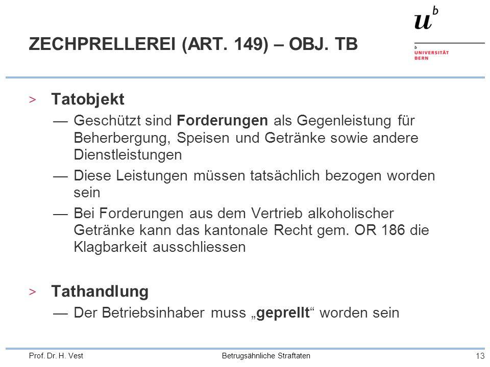 ZECHPRELLEREI (ART. 149) – OBJ. TB