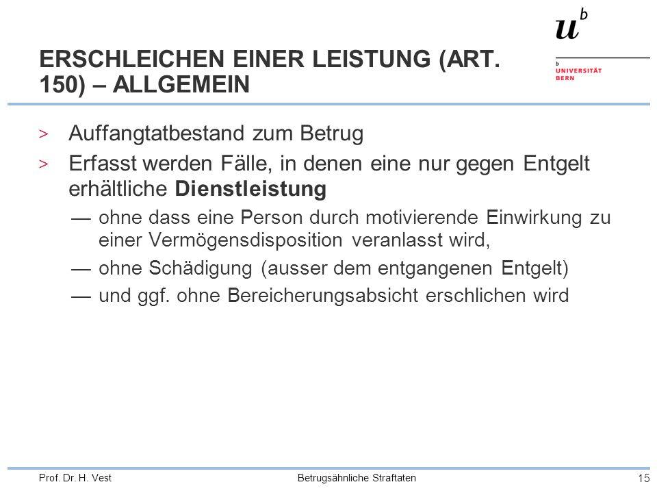 ERSCHLEICHEN EINER LEISTUNG (ART. 150) – ALLGEMEIN