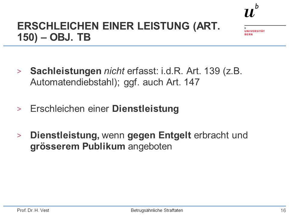 ERSCHLEICHEN EINER LEISTUNG (ART. 150) – OBJ. TB