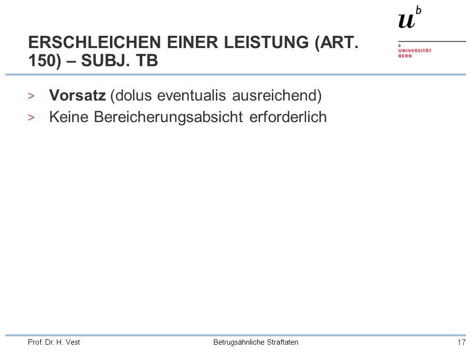 ERSCHLEICHEN EINER LEISTUNG (ART. 150) – SUBJ. TB