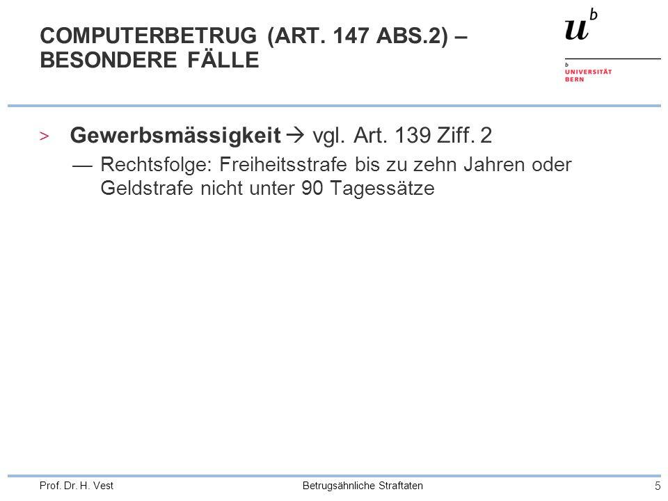 COMPUTERBETRUG (ART. 147 ABS.2) – BESONDERE FÄLLE