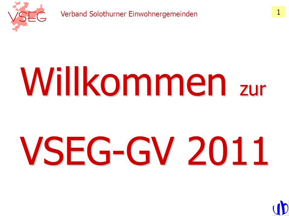 1 Verband Solothurner Einwohnergemeinden Willkommen zur VSEG-GV 2011