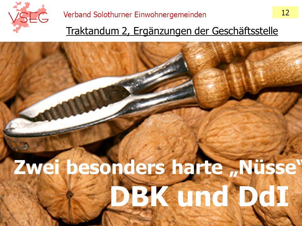 """DBK und DdI Zwei besonders harte """"Nüsse"""