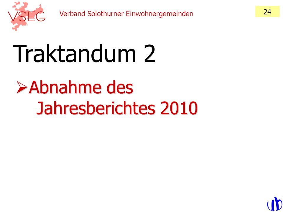 Traktandum 2 Abnahme des Jahresberichtes 2010 24