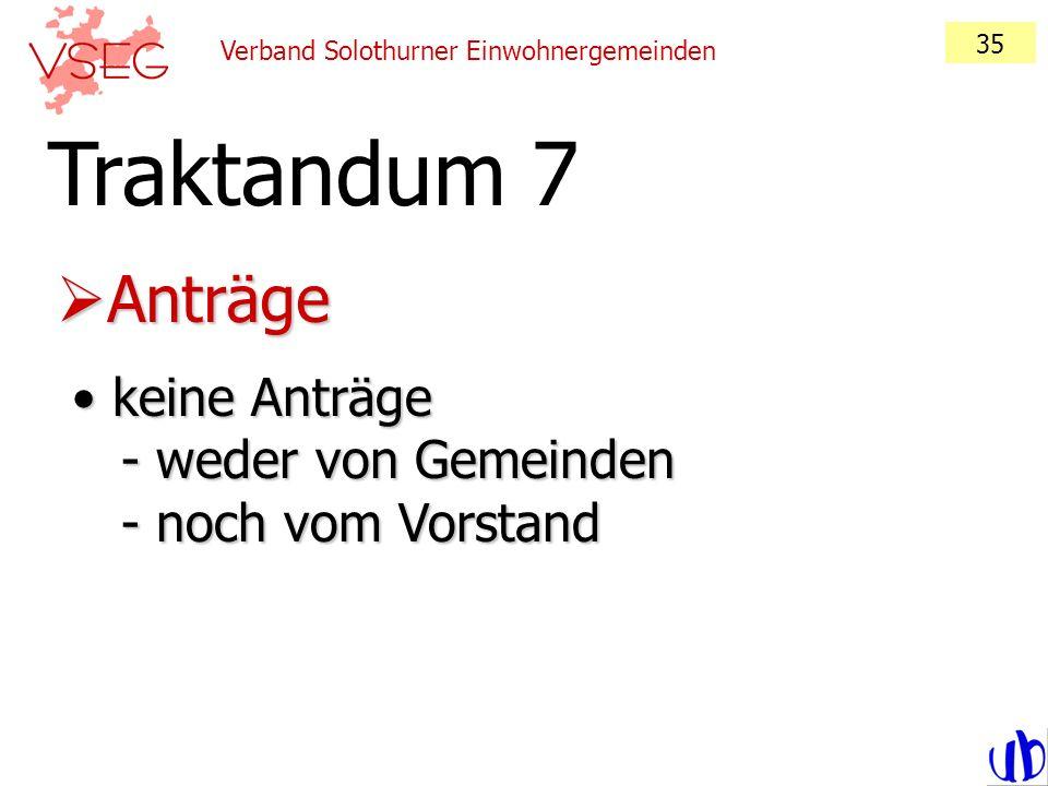 35 Verband Solothurner Einwohnergemeinden. Traktandum 7.