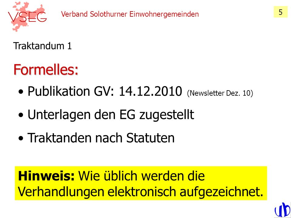 Formelles: Publikation GV: 14.12.2010 (Newsletter Dez. 10)