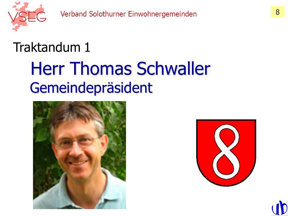 Herr Thomas Schwaller Gemeindepräsident