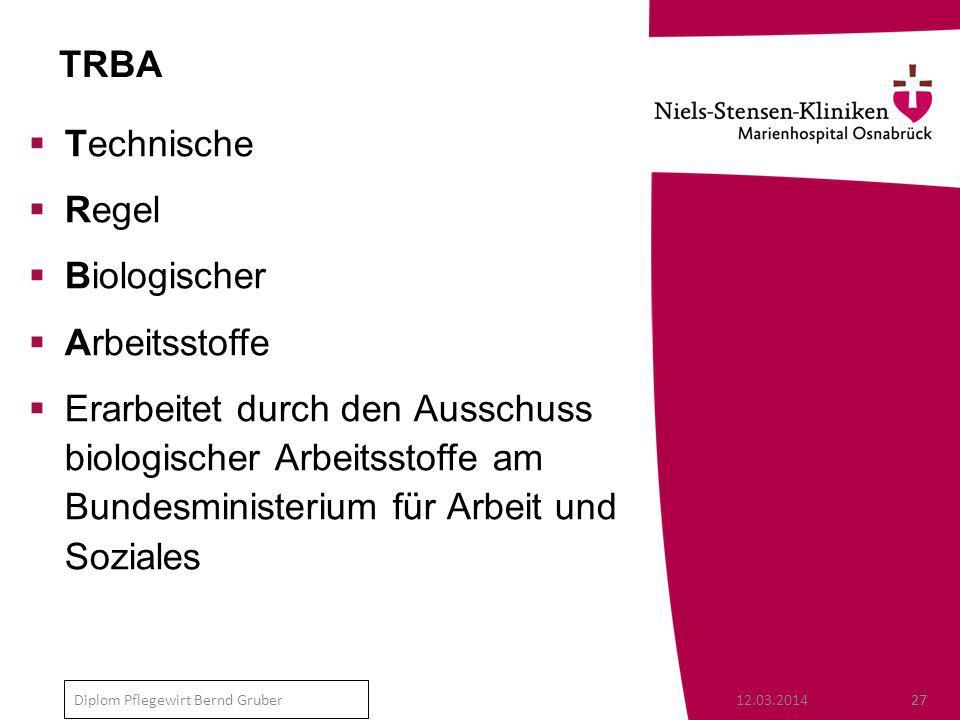 TRBA Technische Regel Biologischer Arbeitsstoffe