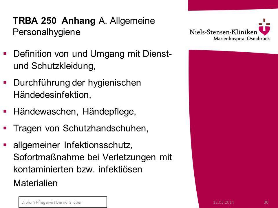 TRBA 250 Anhang A. Allgemeine Personalhygiene