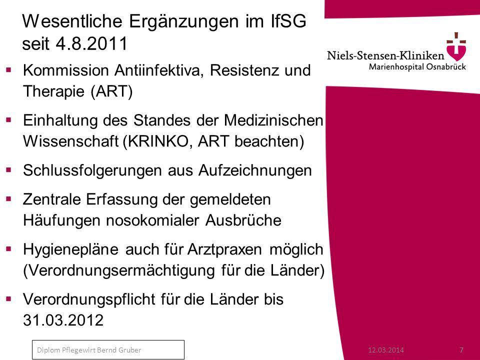 Wesentliche Ergänzungen im IfSG seit 4.8.2011