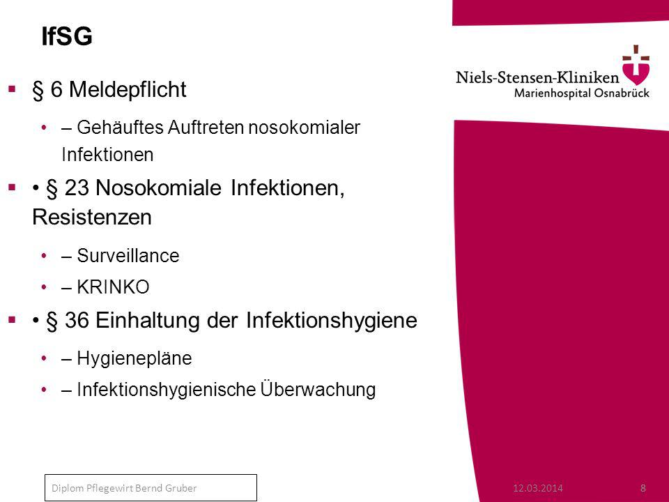 IfSG § 6 Meldepflicht • § 23 Nosokomiale Infektionen, Resistenzen