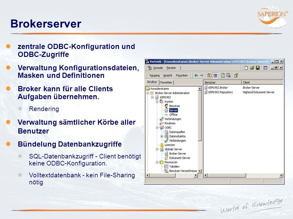 Brokerserver zentrale ODBC-Konfiguration und ODBC-Zugriffe