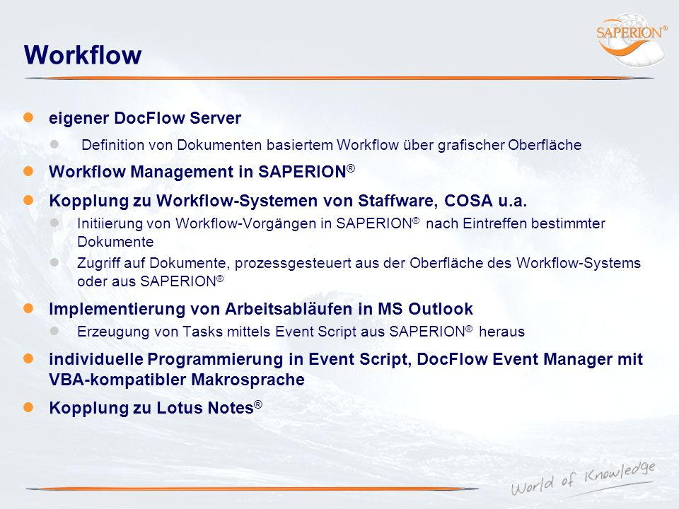 Workflow eigener DocFlow Server Workflow Management in SAPERION®