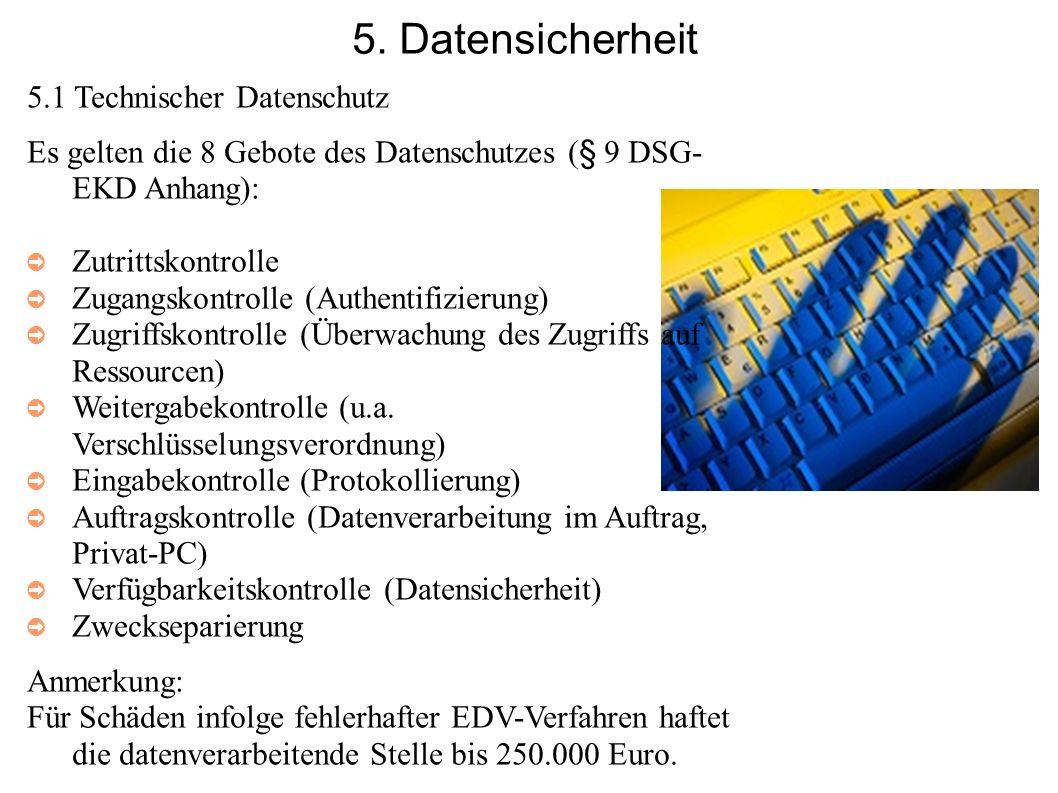 5. Datensicherheit 5.1 Technischer Datenschutz