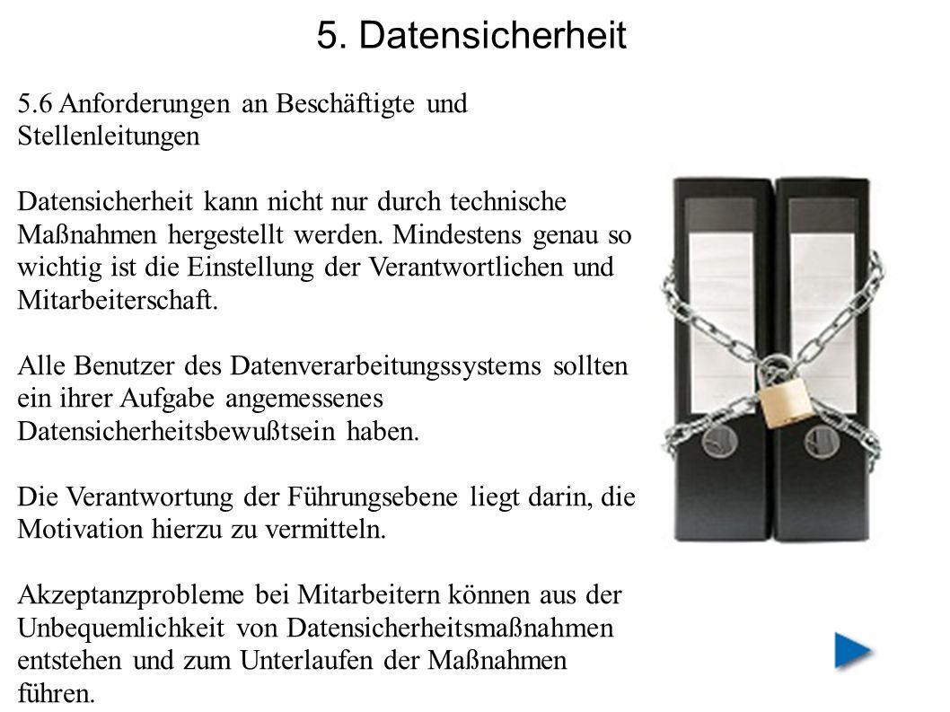 5. Datensicherheit 5.6 Anforderungen an Beschäftigte und Stellenleitungen.