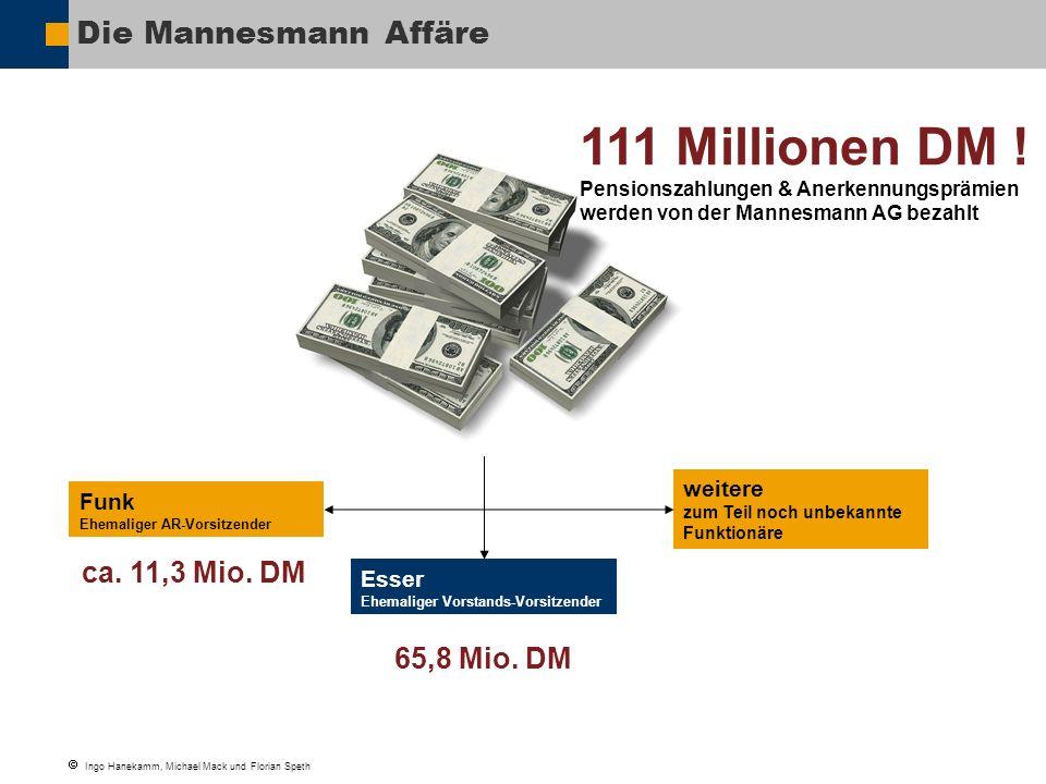 111 Millionen DM ! Die Mannesmann Affäre ca. 11,3 Mio. DM 65,8 Mio. DM