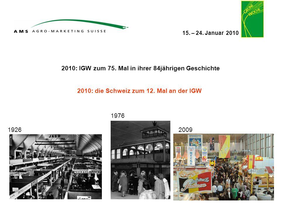 2010: IGW zum 75. Mal in ihrer 84jährigen Geschichte