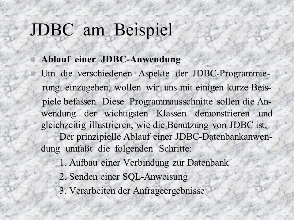 JDBC am Beispiel Ablauf einer JDBC-Anwendung