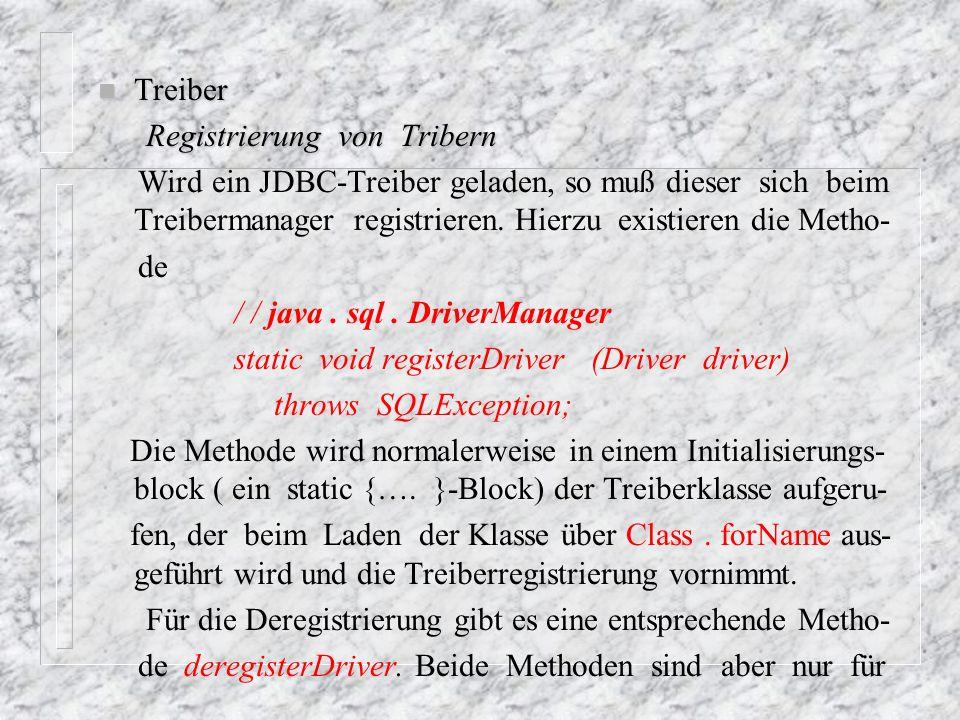 Treiber Registrierung von Tribern.