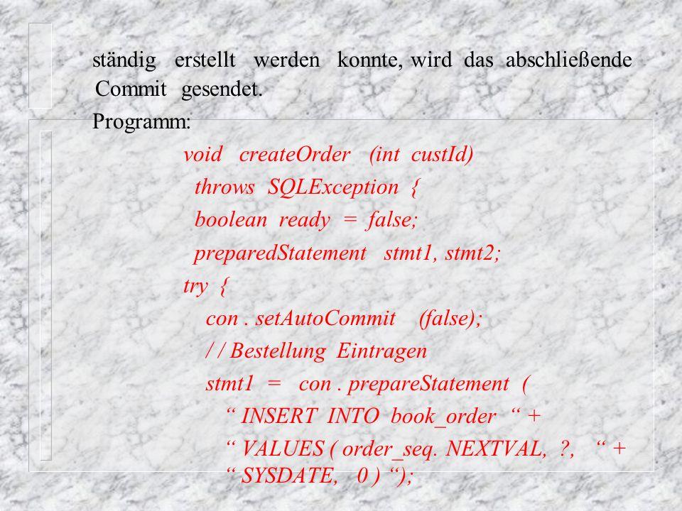 ständig erstellt werden konnte, wird das abschließende Commit gesendet.