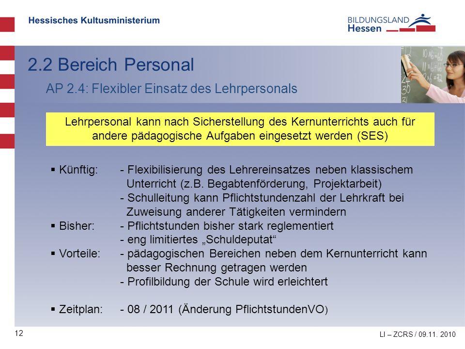2.2 Bereich Personal AP 2.4: Flexibler Einsatz des Lehrpersonals